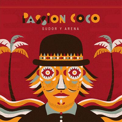 Passion Coco - Sudor Y Arena