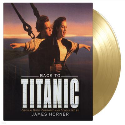 James Horner - Back To Titanic (타이타닉 미공개 수록곡집)(Gatefold)(180G)(Gold 2LP)