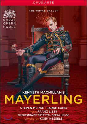Steven McRae 리스트: 케네스 맥밀란의 '마이어링' (Liszt: Kenneth Macmillan's Mayerling)