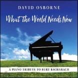 David Osborne (데이빗 오스본) - What the World Needs Now: A Piano Tribute To Burt Bacharach