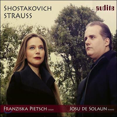 Franziska Pietsch / Josu De Solaun 쇼스타코비치 / 슈트라우스: 바이올린와 피아노를 위한 소나타