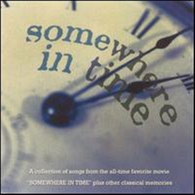 O.S.T. - Somewhere In Time (Soundtrack)