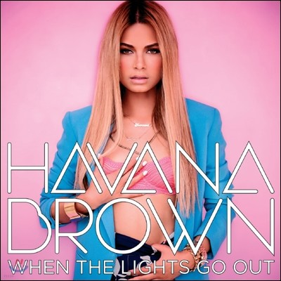 Havana Brown - When The Lights Go Out