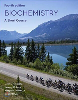 Biochemistry : A Short Course, 4/E