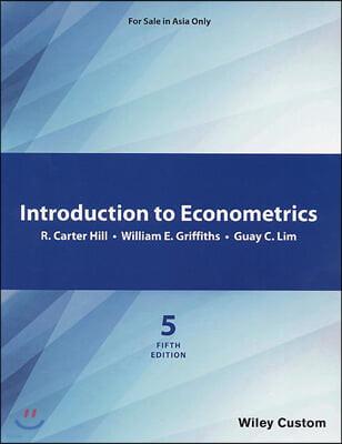 Principles of Econometrics, 5/E