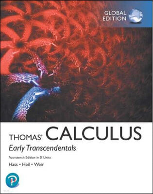 Thomas' Calculus: Early Transcendentals, 14/E