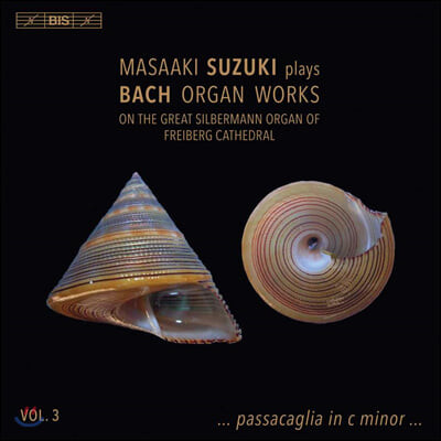 Masaaki Suzuki 바흐: 오르간 작품 3집 (Bach: Organ Works, Vol. 3)
