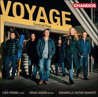 Lisa Friend / Craig Ogden 플루트와 기타를 위한 작품집 (Voyage Central Park)