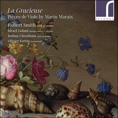 Robert Smith 마랭 마레: 비올 작품 모음집 '우아한 여인' (Marin Marais: La Gracieuse - Pieces de Viole)