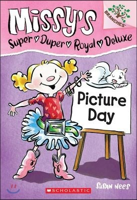 Missy's Super Duper Royal Deluxe #1 : Picture Day