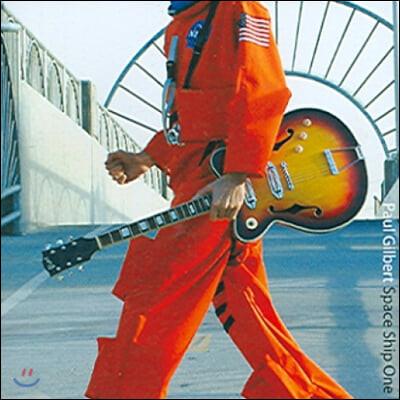 Paul Gilbert (폴 길버트) - Space Ship One