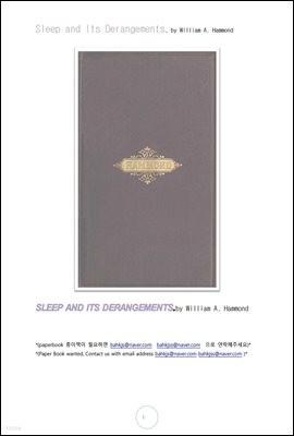 수면 잠과 정신착란 (Sleep and Its Derangements, by William A. Hammond)