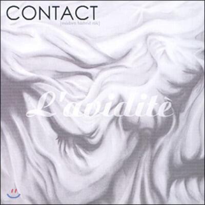 라비디떼 (L'Avidite) - Contact