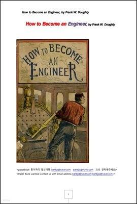 증기기관차 엔지니어가 되는 법 (How to Become an Engineer, by Frank W. Doughty)
