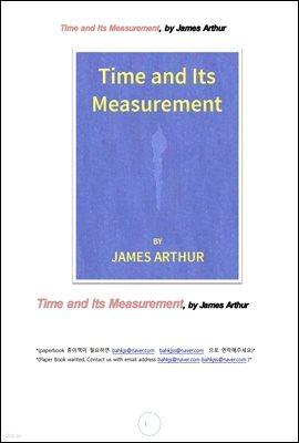 시간과 시간측정시계 (Time and Its Measurement, by James Arthur)