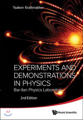 Experiments and Demonstrations in Physics: Bar-Ilan Physics Laboratory (2nd Edition)