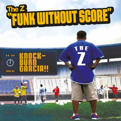 더지 (The Z) - Funk Without Score [LP]