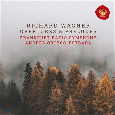 Andres Orozco-Estrada 바그너: 서곡과 전주곡 (Wagner: Overtures, Preludes)