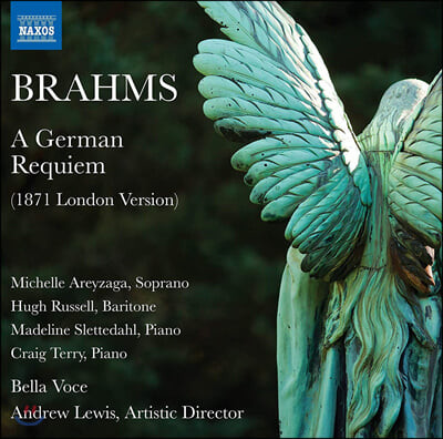 Michelle Areyzaga 브람스: 독일 레퀴엠 [1871년 런던 버전] (Brahms: A German Requiem)