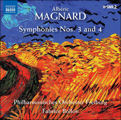 Fabrice Bollon 알베릭 마냐르: 교향곡 3, 4번 (Alberic Magnard: Symphonies Op. 11, 21)