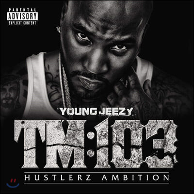 Young Jeezy (영 지지) - 4집 TM:103 Hustlerz Ambition [2LP]