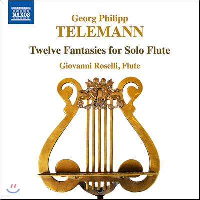 Giovanni Roselli 텔레만: 플루트 독주를 위한 12개의 판타지 (Telemann: Twelve Fantasies for Solo Flute)