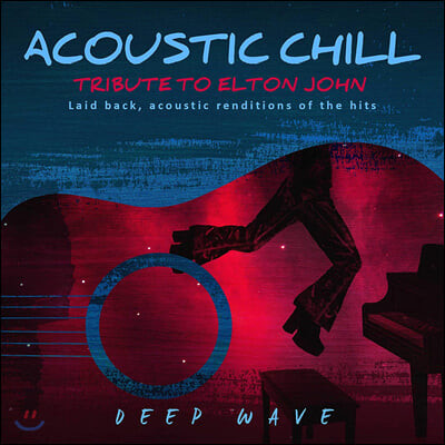 Deep Wave (딥 웨이브) - Acoustic Chill: Tribute to Elton John