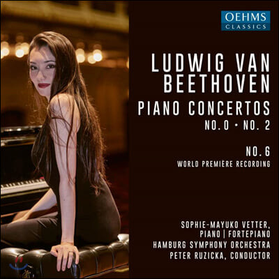 Sophie Mayuko Vetter 베토벤: 피아노 협주곡 0, 2, 6번 (Beethoven: Piano Concertos)