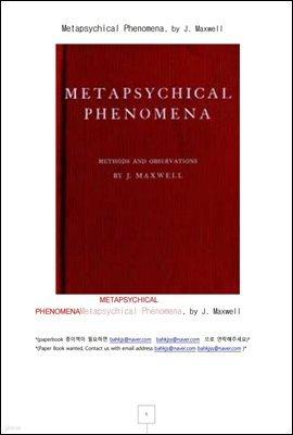 심령 현상 연구 (Metapsychical Phenomena, by J. Maxwell)