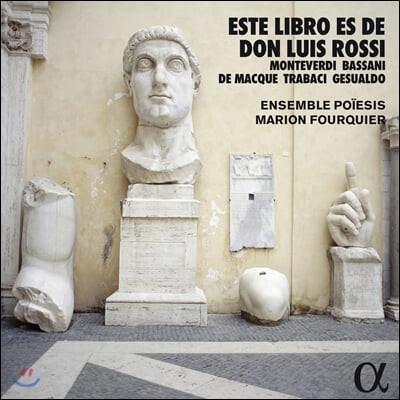 Marion Fourquier 루이지 로시 사본의 음악 (Este libro es de Don Luis Rossi)