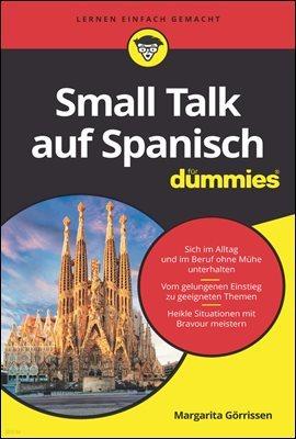 Small Talk auf Spanisch f체r Dummies