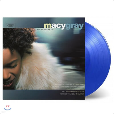 Macy Gray - On How Life Is 메이시 그레이 데뷔 앨범 [투명 블루 컬러 LP]