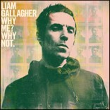 Liam Gallagher (리암 갤러거) - Why Me? Why Not. [LP]