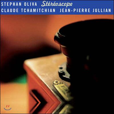 Stephan Oliva (스테판 올리바) - Stereoscope