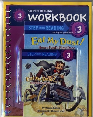 Step into Reading 3 : Eat My Dust! (Book+CD+Workbook)