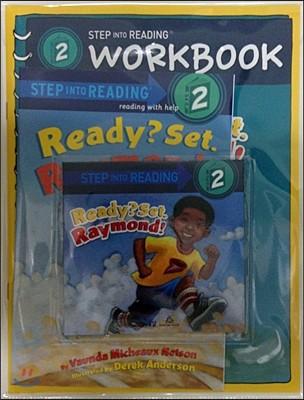 Step into Reading 2 : Ready? Set. Raymond! (Book+CD+Workbook)