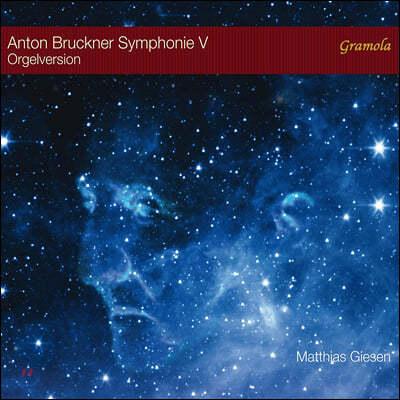 Matthias Giesen 브루크너: 교향곡 5번 [오르간 독주 편곡 버전] (Bruckner: Symphony WAB105)