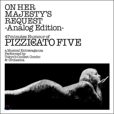 Pizzicato Five (피치카토 파이브) - 3집 On Her Majesty's Request [LP]