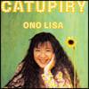 Lisa Ono (리사 오노) - 1집 Catupiry [LP]
