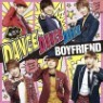 ���������� (Boyfriend) - ���ߪ�Dance Dance Dance / My Lady~�Ϫ�����~ (CD+DVD) (��ȸ������ A)