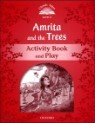 Classic Tales Level 2 : Amrita and the trees Activity Book and Play