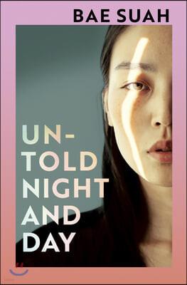 Untold Night and Day : 배수아 작가 '알려지지 않은 밤과 하루' 영국판