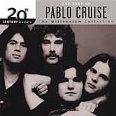 Pablo Cruise - Millennium Collection - 20Th Century Masters