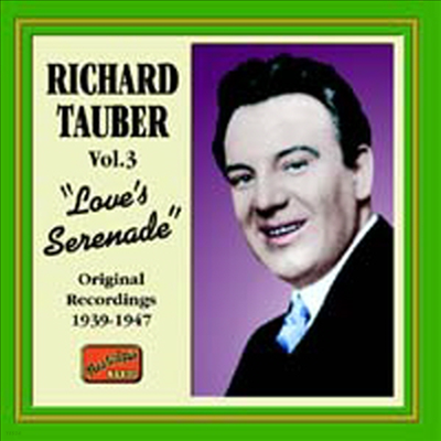 "Richard Tauber - Richard Tauber Vol.3 ""Love's Serenade"""