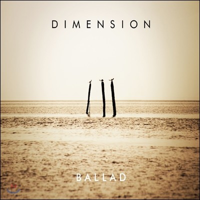 Dimension - Ballad