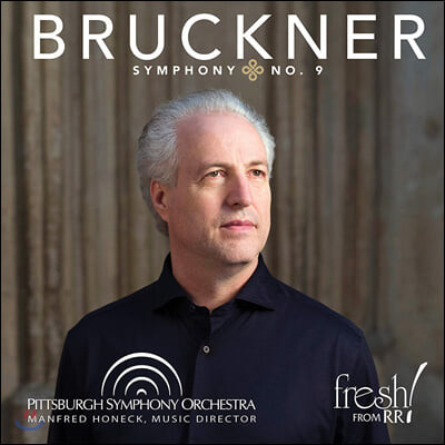 Manfred Honeck 브루크너: 교향곡 9번 (Bruckner: Symphony WAB109)