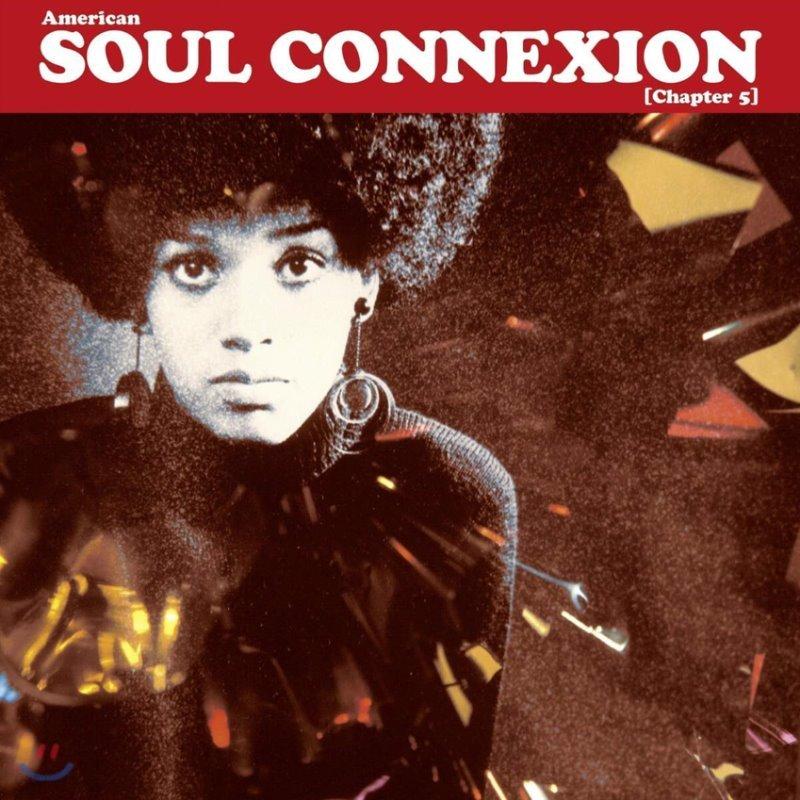 미국 소울음악 모음집 (American Soul Connexion Chapter 5) [2LP]