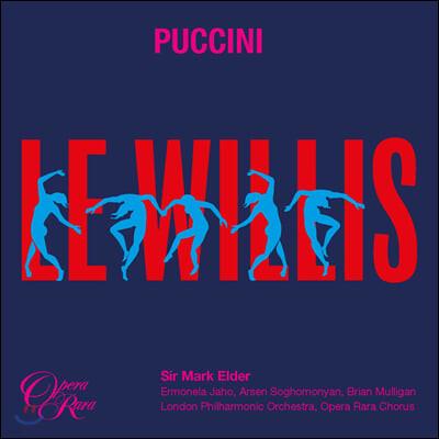 Mark Elder 푸치니: 오페라 '요정 빌리' (Puccini: Le Willis)