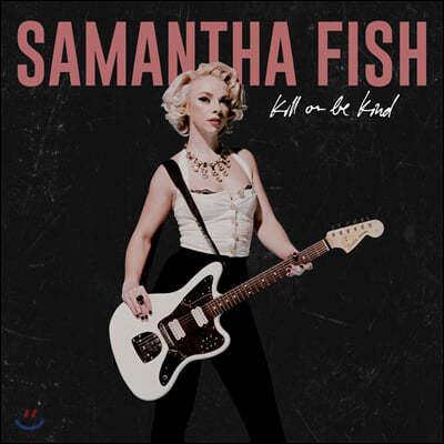 Samantha Fish (사만다 피쉬) - 8집 Kill Or Be Kind [LP]
