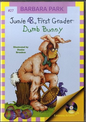 RandomHouseBooksforYoungReaders Junie B. First Grader #27 : Dumb Bunny (Book & CD)
